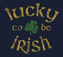 Lucky To Be Irish by Sportswear