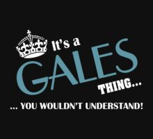 It's a GALES thing, you wouldn't understand by kin-and-ken