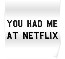 You Had Me At Netflix Poster