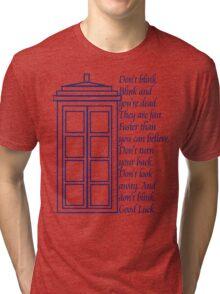 Don't Blink. Tri-blend T-Shirt