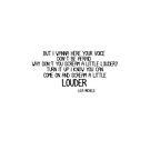 LOUDER LYRICS by Jboo88