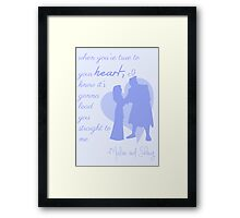 true to your heart Framed Print