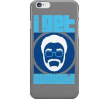 I Get Buckets (2) iPhone Case/Skin