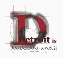 Detroit is American Muscle T-Shirt