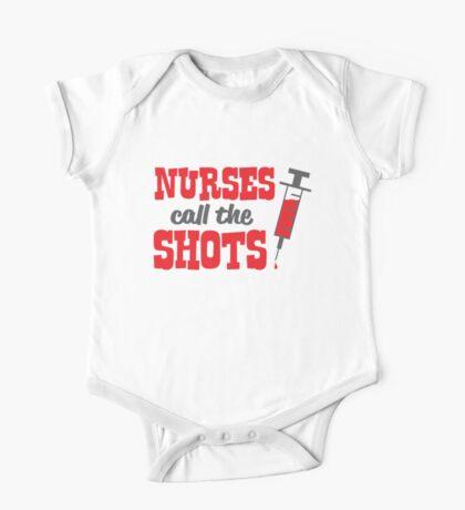 Nurses Call The Shots One Piece - Short Sleeve