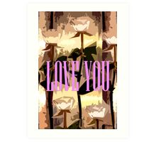 LOVE YOU 7 Art Print