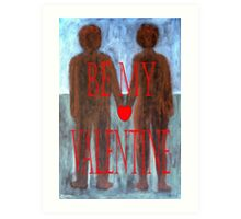 BE MY VALENTINE 8 Art Print