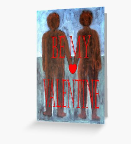 BE MY VALENTINE 8 Greeting Card