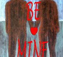 BE MINE 3 by pjmurphy