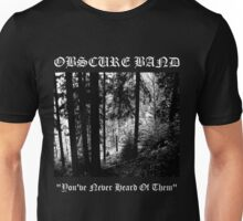 Obscure Band Unisex T-Shirt