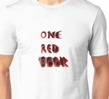 One Red Book Unisex T-Shirt