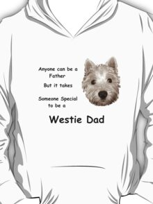 Westie dad T-Shirt