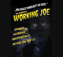 The Abhorrent WORKING JOE Unisex T-Shirt