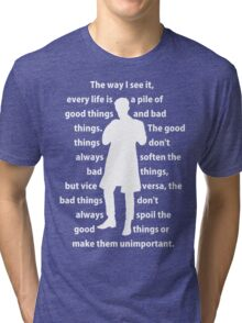11th Doctor quote shirt Tri-blend T-Shirt
