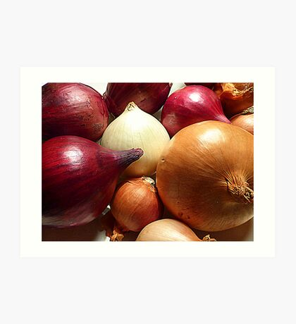 Do You Know Your Onions!! Art Print