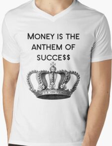 Money is the anthem of success Mens V-Neck T-Shirt