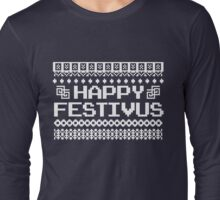Happy Festivus! Long Sleeve T-Shirt