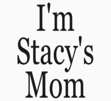 Stacy's Mom by CleanSlate