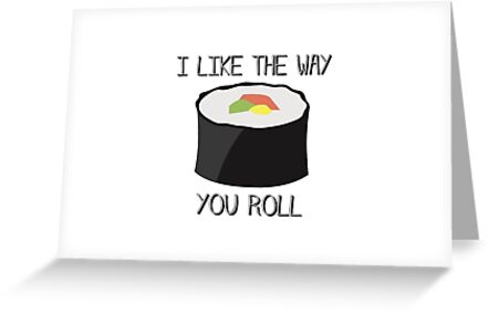 I LIKE THE WAY YOU ROLL by MadNic