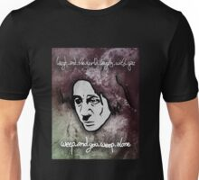 Laugh and weep Unisex T-Shirt