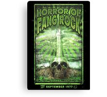 Horror of Fang Rock Canvas Print