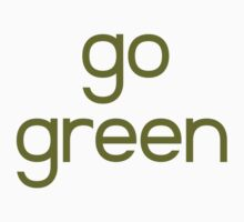Go Green by BrightDesign