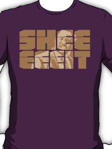 The Senator's Sheeeit T-Shirt