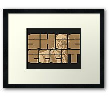 The Senator's Sheeeit Framed Print