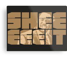 The Senator's Sheeeit Metal Print