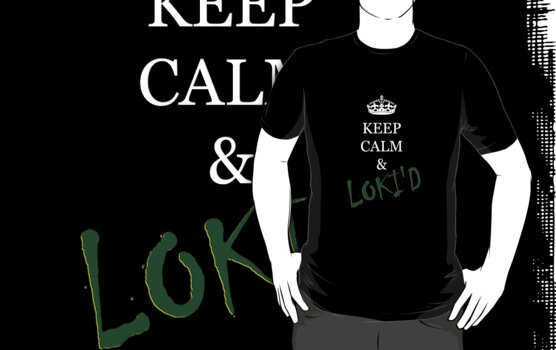 KEEP CALM & LOKI'D  by trwphotography