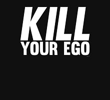 Kill Your Ego | White Unisex T-Shirt