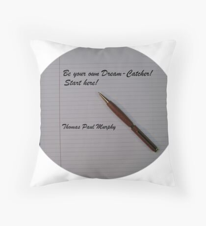 Be your own dream catcher.  Start here! Throw Pillow