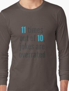 Overrated - Statistics Long Sleeve T-Shirt
