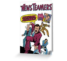 News Team Assemble! Greeting Card
