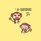 Valentines Day - I Go Bananas Over You (Monkeys) by charsheee
