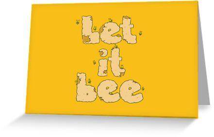 Let it Bee by Lili Batista