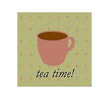"Tea Time! ""Tea"" Shirt Photographic Print"