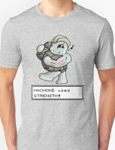 Machoke used Strength! T-Shirt