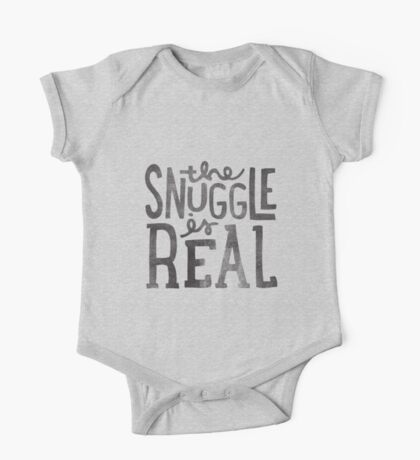 the SNUGGLE is REAL One Piece - Short Sleeve