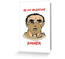 Be My Valentine -- Dinner Greeting Card