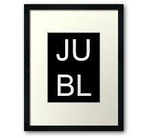 JUBL - Ray Narvaez Jr Quote (White on Black) Framed Print