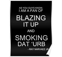"""""""Rayze"""" It Up & Smoke Dat 'Urb Poster"""