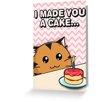 Fuzzballs I Made You A Cake Tiger Greeting Card