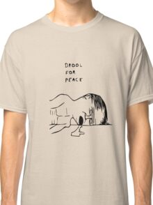 Drool For Peace Classic T-Shirt