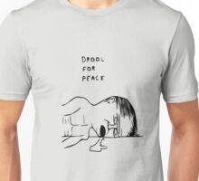 Drool For Peace Unisex T-Shirt