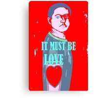 IT MUST BE LOVE 2 Canvas Print