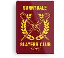 Sunnydale Slayers Club Metal Print