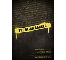 The Blind Banker fan poster Photographic Print