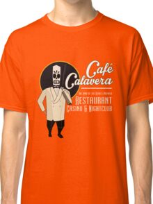 Cafe Calavera Classic T-Shirt