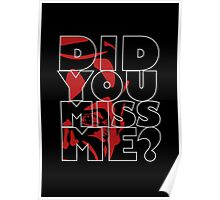 Moriarty Did you miss me? Poster
